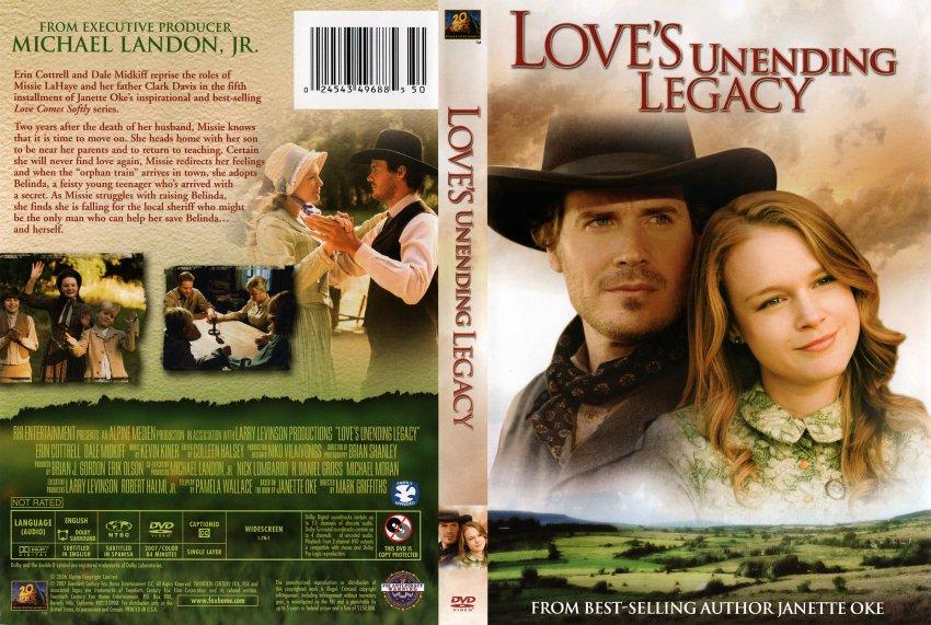 Love's Unending Legacy (2007) Mostenirea eterna a iubirii