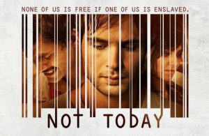 not today [film review] 1-11