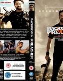 MACHINE GUN PREACHER – MISIONARUL RAZBOINIC (2011) subtitrat in romana