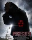 PERSECUTED (2014) subtitrat in romana