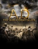 A.D. THE BIBLE CONTINUES 2015 SEZONUL 1