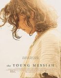 The Young Messiah (2016) subtitrat in romana