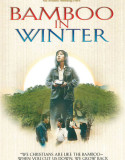 Bamboo in Winter (1991)
