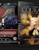 Last Ounce of Courage (2012)