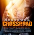 CROSSROAD (2012) subtitrat in romana