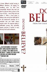 Do You Believe? (2015) - Filme Crestine Online - Filme