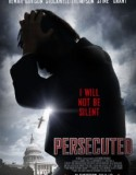 PERSECUTED (2014) subtitrat in romana