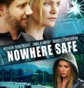 Nowhere Safe (2014) subtitrat in romana