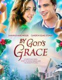 By God's Grace (2014) Prin harul lui Dumnezeu