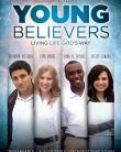 The Young Believers (2012)