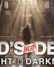 God's Not Dead 3: A Light in Darkness (2018) ONLINE SUBTITRAT IN ROMANA
