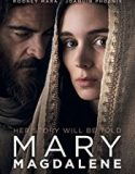 Mary Magdalene 2018 online subtitrat in romana