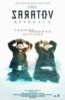 The Saratov Approach (2013) ONLINE SUBTITRAT IN ROMANA