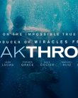 BREAKTHROUGH (2019) ONLINE SUBTITRAT