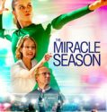 The Miracle Season online subtitrat in romana