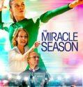 The Miracle Season online subtitrat in romana