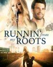 Runnin' from my Roots online subtitrat in romana