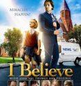 I Believe – Eu cred (2017) online subtitrat in romana